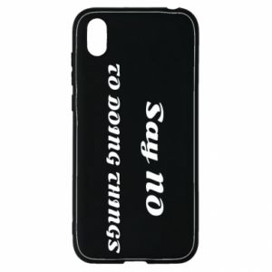 Huawei Y5 2019 Case Say no to do things