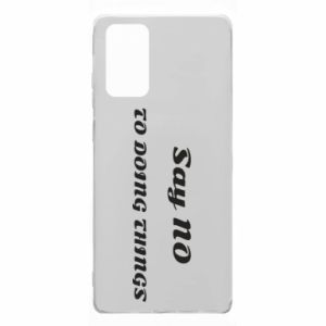 Etui na Samsung Note 20 Say no to do things