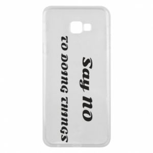 Samsung J4 Plus 2018 Case Say no to do things