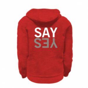 Kid's zipped hoodie % print% Say Yes