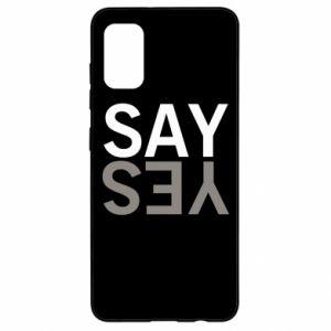 Etui na Samsung A41 Say Yes