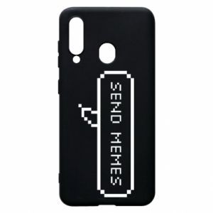 Phone case for Samsung A60 Send memes