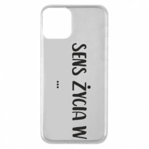 iPhone 11 Case The meaning of life in ...
