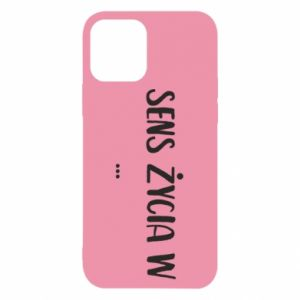 iPhone 12/12 Pro Case The meaning of life in ...