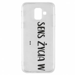 Samsung A6 2018 Case The meaning of life in ...