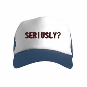 Kid's Trucker Hat Seriusly?