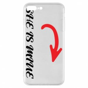 Phone case for iPhone 8 Plus She is mine