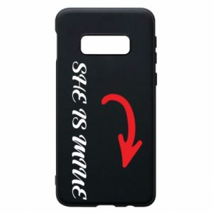 Phone case for Samsung S10e She is mine