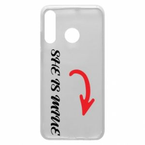 Phone case for Huawei P30 Lite She is mine