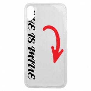 Phone case for iPhone Xs Max She is mine
