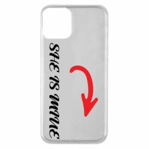 Phone case for iPhone 11 She is mine
