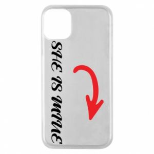 Phone case for iPhone 11 Pro She is mine