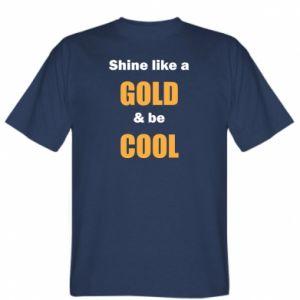 Koszulka męska Shine like a gold & be cool