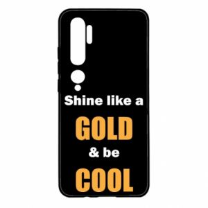 Etui na Xiaomi Mi Note 10 Shine like a gold & be cool