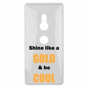 Etui na Sony Xperia XZ2 Shine like a gold & be cool