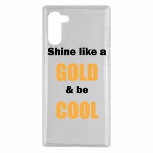Etui na Samsung Note 10 Shine like a gold & be cool