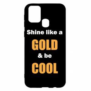 Etui na Samsung M31 Shine like a gold & be cool