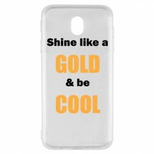 Etui na Samsung J7 2017 Shine like a gold & be cool
