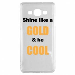 Etui na Samsung A5 2015 Shine like a gold & be cool