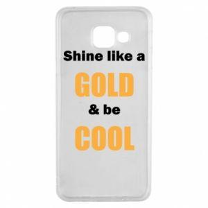 Etui na Samsung A3 2016 Shine like a gold & be cool