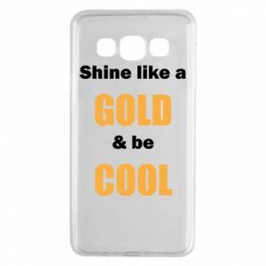 Etui na Samsung A3 2015 Shine like a gold & be cool