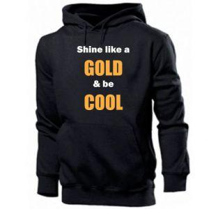 Męska bluza z kapturem Shine like a gold & be cool