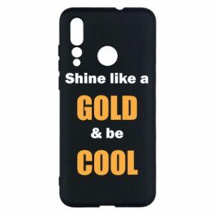 Etui na Huawei Nova 4 Shine like a gold & be cool