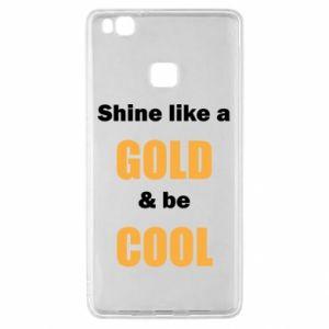 Etui na Huawei P9 Lite Shine like a gold & be cool