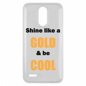 Etui na Lg K10 2017 Shine like a gold & be cool