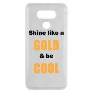 Etui na LG G6 Shine like a gold & be cool