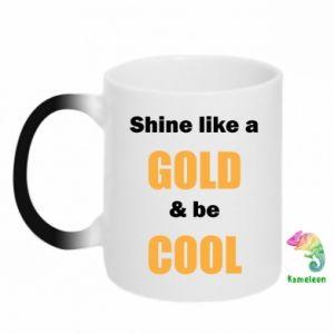 Kubek-kameleon Shine like a gold & be cool