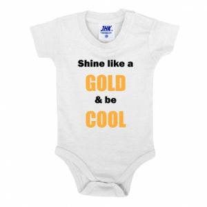 Body dziecięce Shine like a gold & be cool