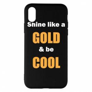 Etui na iPhone X/Xs Shine like a gold & be cool