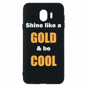 Etui na Samsung J4 Shine like a gold & be cool