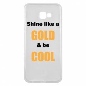 Etui na Samsung J4 Plus 2018 Shine like a gold & be cool