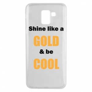 Etui na Samsung J6 Shine like a gold & be cool