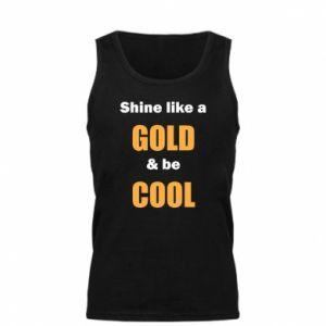 Męska koszulka Shine like a gold & be cool