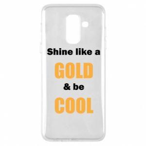 Etui na Samsung A6+ 2018 Shine like a gold & be cool