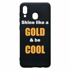 Etui na Samsung A30 Shine like a gold & be cool