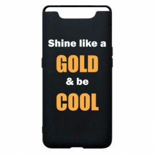 Etui na Samsung A80 Shine like a gold & be cool