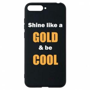 Etui na Huawei Y6 2018 Shine like a gold & be cool