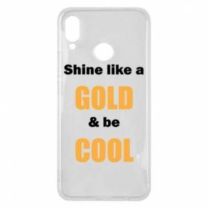 Etui na Huawei P Smart Plus Shine like a gold & be cool