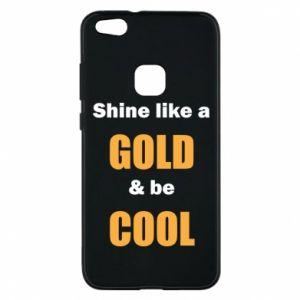 Etui na Huawei P10 Lite Shine like a gold & be cool