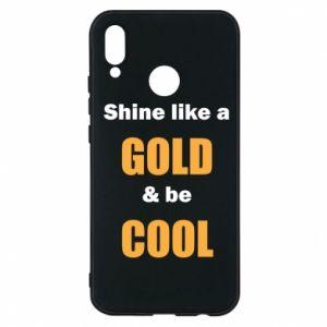 Etui na Huawei P20 Lite Shine like a gold & be cool