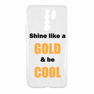 Etui na Xiaomi Redmi 9 Shine like a gold & be cool