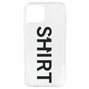 iPhone 12/12 Pro Case Shirt