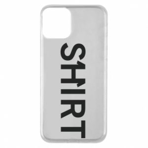 iPhone 11 Case Shirt