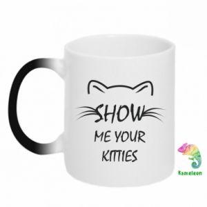 Kubek-kameleon Show me your kitties - PrintSalon