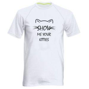 Męska koszulka sportowa Show me your kitties - PrintSalon