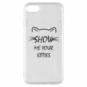 iPhone 7 Case Show me your kitties